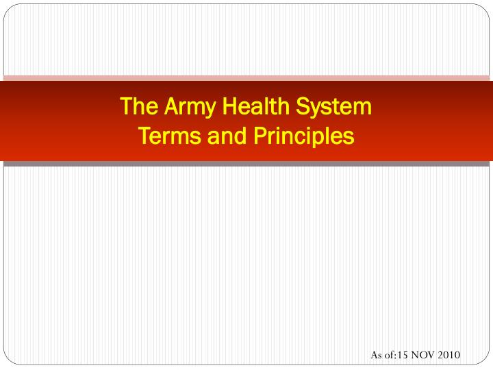the army health system terms and principles n.
