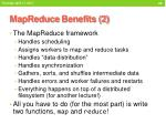 mapreduce benefits 2