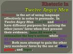 rhetoric in twelve angry men