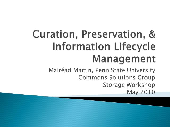 curation preservation information lifecycle management n.