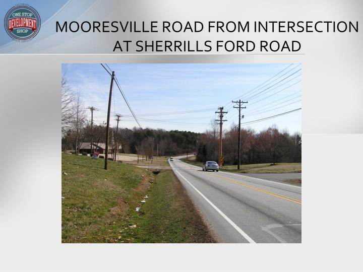 MOORESVILLE ROAD FROM INTERSECTION AT SHERRILLS FORD ROAD