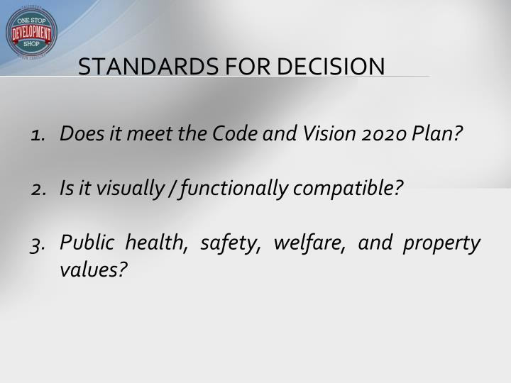 STANDARDS FOR DECISION