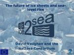 the future of ice sheets and sea level rise