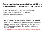 for regulating human activities losc is a framework a constitution for the seas