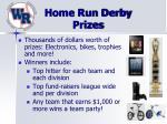home run derby prizes