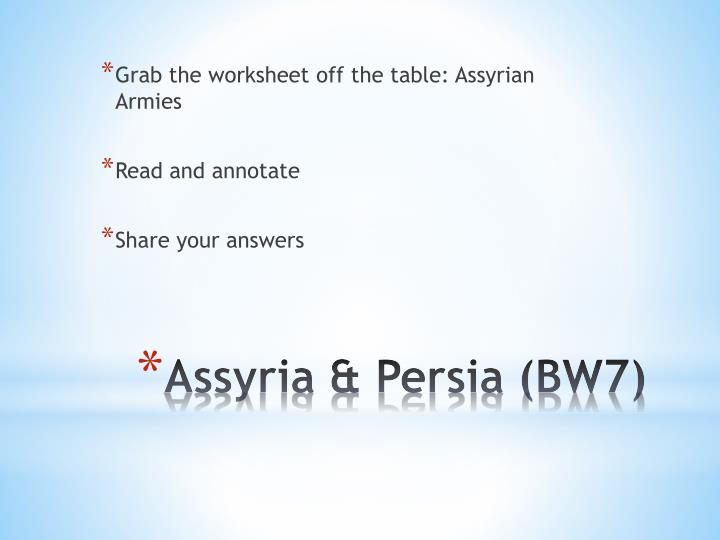Grab the worksheet off the table: Assyrian Armies