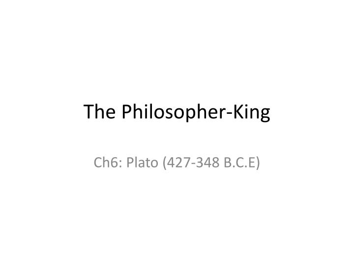 the philosopher king n.