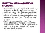 impact on african american students