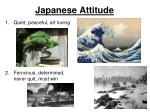 japanese attitude