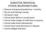 subjective individual ethical relativism flaws