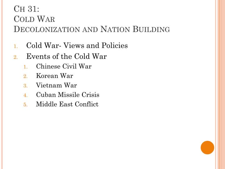 ch 31 cold war decolonization and nation building