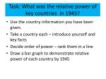 task what was the relative power of key countries in 1945