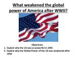 what weakened the global power of america after wwii