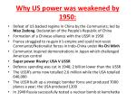 why us power was weakened by 1950