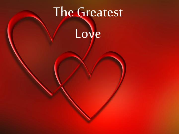 the greatest love n.