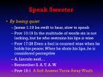 speak sweeter2