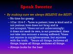 speak sweeter3