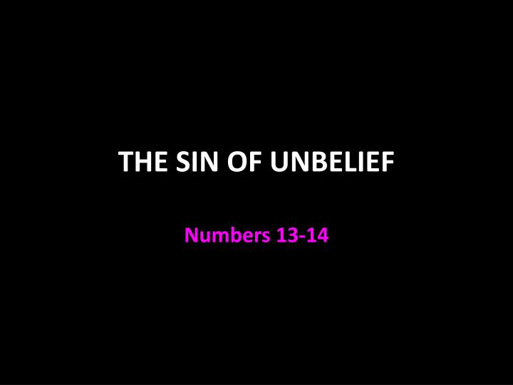 the sin of unbelief n.
