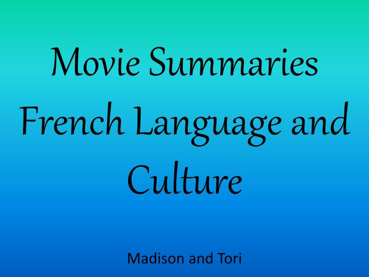 movie summaries french language and culture n.