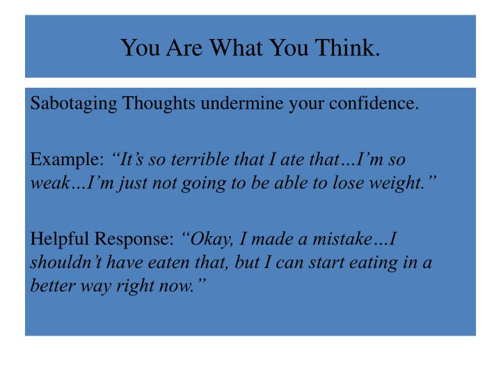 You are what you think2