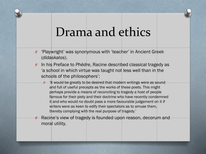 Drama and ethics
