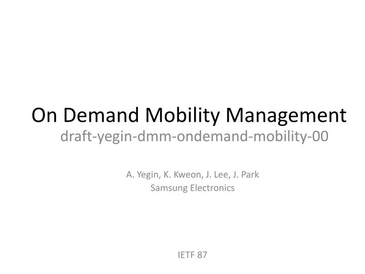 on demand mobility management n.