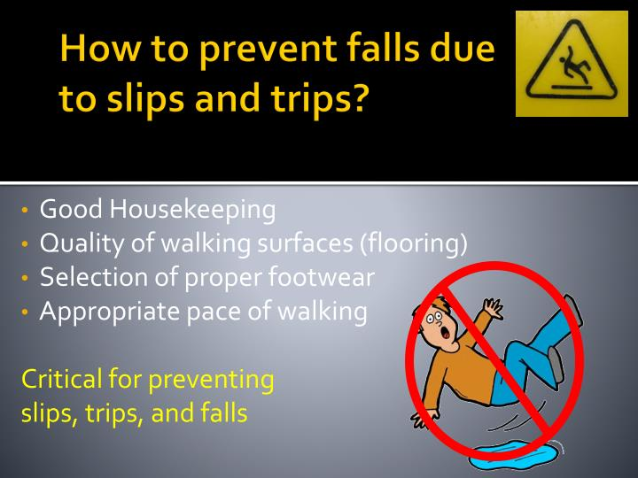 Ppt Slips Trips And Falls Powerpoint Presentation