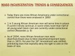 m ass incarceration trends consequences