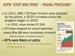 nypd stop and frisk racial profiling