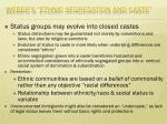 weber s e thnic segregation and caste