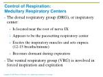 control of respiration medullary respiratory centers