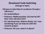 situational code switching change in topic