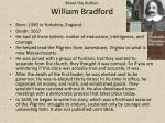 about the author william bradford