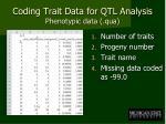 coding trait data for qtl analysis phenotypic data qua