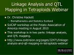 linkage analysis and qtl mapping in tetraploids webinar