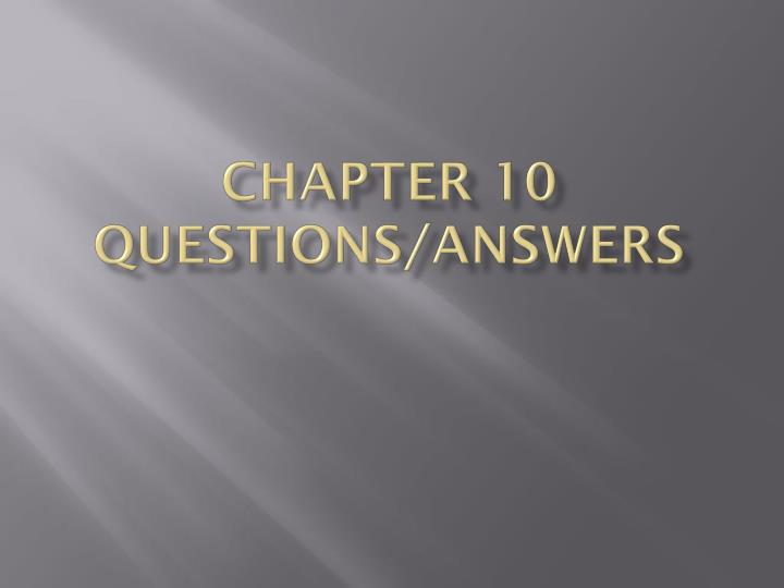 chapter 10 questions answers n.