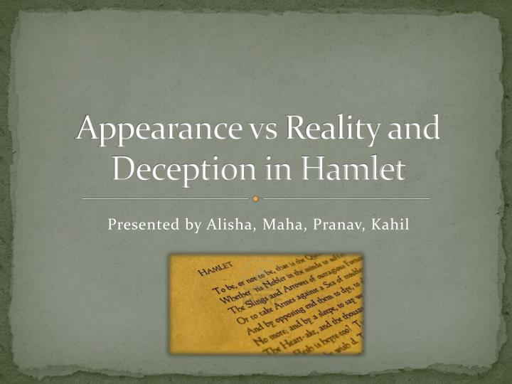 appearance vs reality and deception in hamlet n.