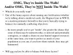 omg they re inside the walls a nd or omg they re not inside the walls