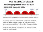only 4 real 802 11b channels