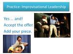 practice improvisational leadership