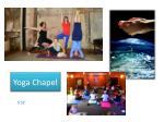 yoga chapel