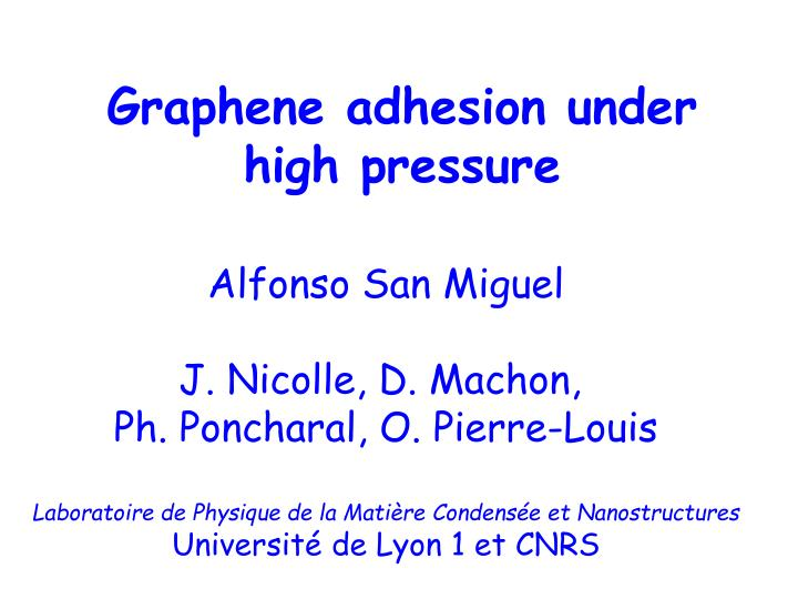 graphene adhesion under high pressure n.