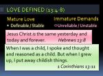 love defined 13 4 8