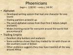 phoenicians begin c 1200 bc ends c 146 bc