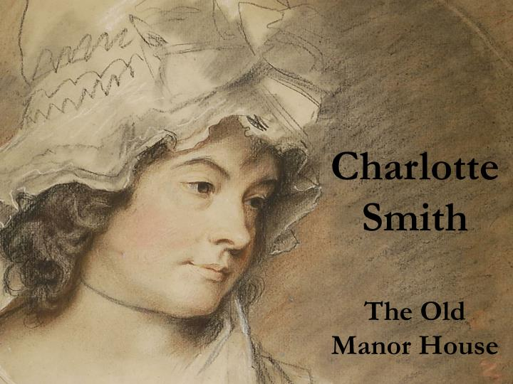 charlotte smith the old manor house n.