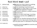 root word tract pull