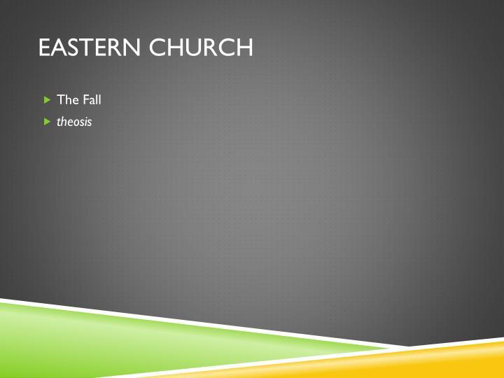 Eastern church