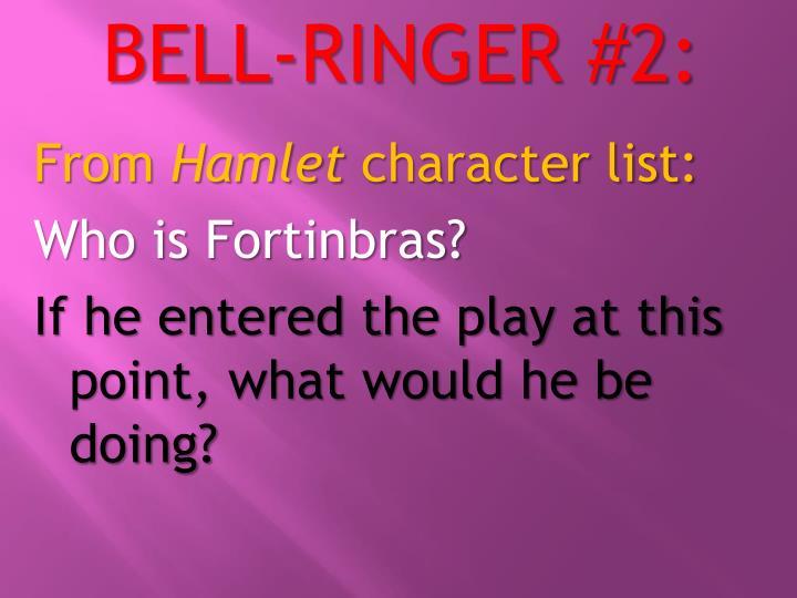 BELL-RINGER #2: