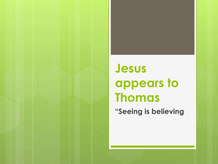jesus appears to thomas n.