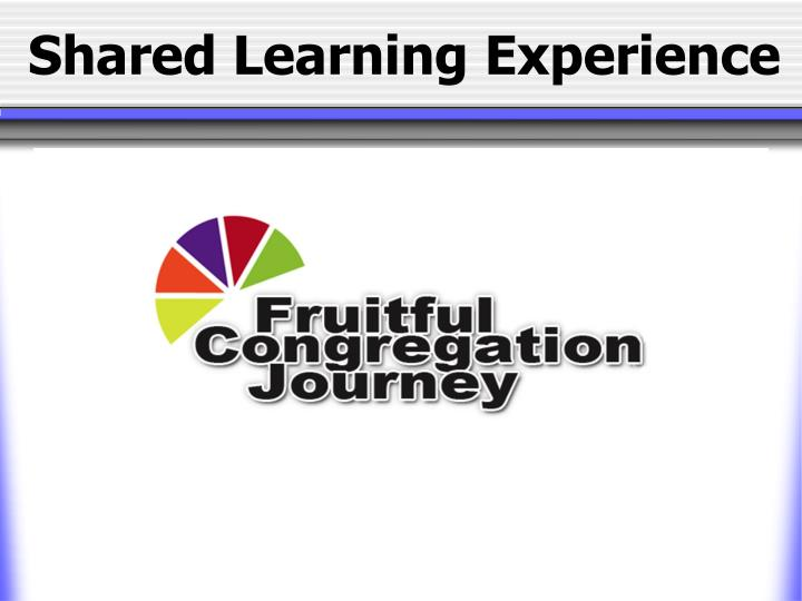 shared learning experience n.